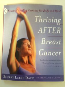 Cover image of the book Thriving after breast cancer.