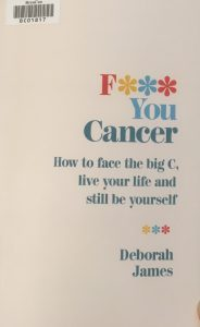 Cover image of F*** You Cancer by Deborah James